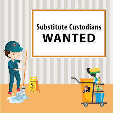 Custodial Substitutes Needed!