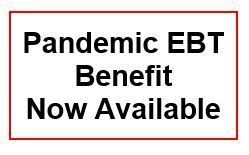 Pandemic EBT Benefit Now Available