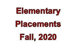 Elementary Placements - Fall, 2020